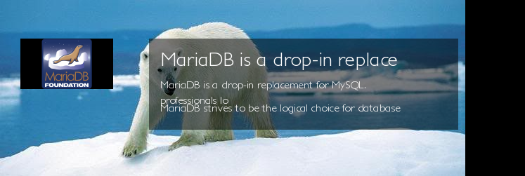 MariaDB is a drop-in replacement for MySQL