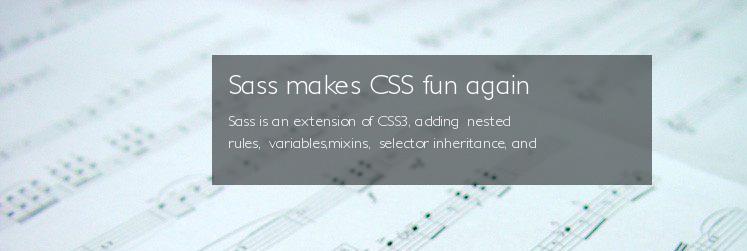Sass makes CSS fun again